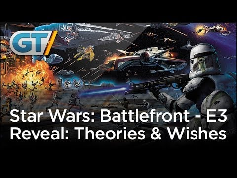 E3 Wishes - Star Wars: Battlefront