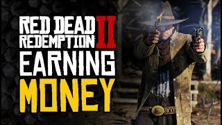 Red Dead Redemption 2 - The FASTEST Ways To Earn Money