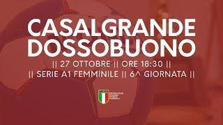 Serie A1F [6^]: Casalgrande - Dossobuono 22-30
