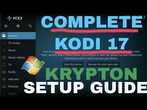 Kodi Complete Setup Guide 2017