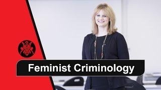 Feminist Criminology - Part 1