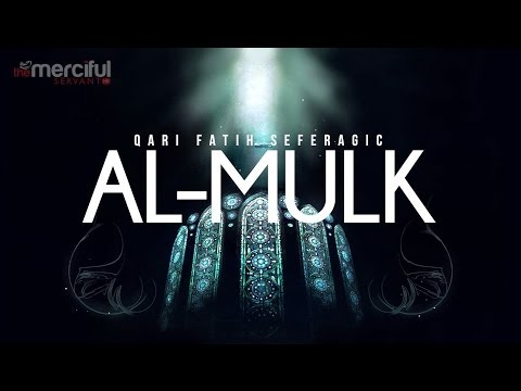 Al-mulk - Qari Fatih Seferagic video