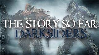 The Story So Far | Darksiders (Watch Before Darksiders 3!)