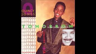 Quincy Jones Ft Tevin Campbell Tomorrow A Better Me A Better You