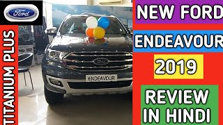 New Ford Endeavour 2019 : Titanium Plus Review In Hindi : Exterior and Interior : Narru's Auto Vlogs