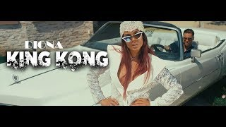 DIONA - KING KONG (Official 4K UHD video)