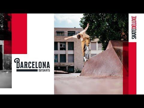Barcelona Outskirts  skatedeluxe