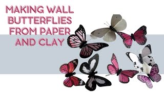 Making wall butterflies from paper and clay