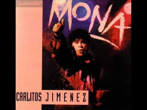 """Carlitos """"La Mona"""" Jiménez - Asi Soy, De Corazón"""
