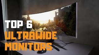 Best Ultrawide Monitors in 2019 - Top 6 Ultrawide Monitors Review