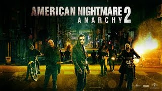 American Nightmare 2: Anarchy / Bande-annonce 2 VF [Au cinéma le 23 juillet]