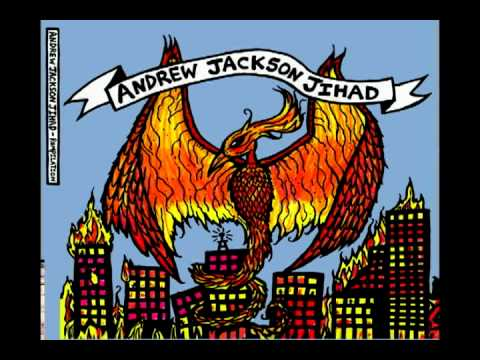 Andrew Jackson Jihad - Lookin For Love