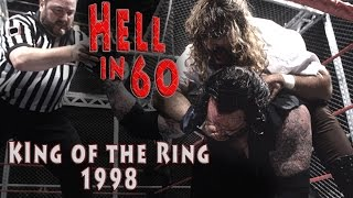 60 Seconds in Hell The Undertaker vs Mankind King of the Ring 1998