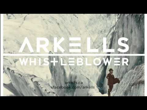 Arkells - Whistleblower