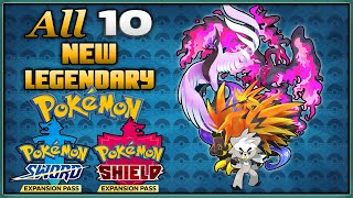 All 10 New Legendary Pokemon in the Pokemon Sword and Shield Expansion