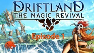 Driftland: The Magic Revival -  Basic Tutorial & Economy! (Gameplay HD)