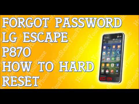 Forgot Password LG Escape How To Hard Reset P870