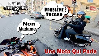 Une Moto Qui Parle - Daily Observation #15