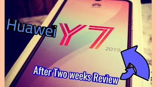 Huawei Y7 2019 after two weeks Review