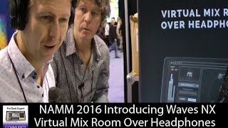 NAMM 2016 Introducing Waves NX