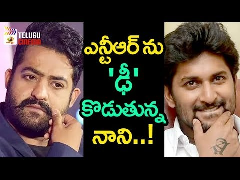 Jr NTR and Nani in Dasara Race | 2018 Tollywood Latest Updates | Mango Telugu Cinema