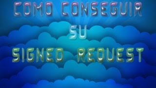 Como conseguir su signed_request