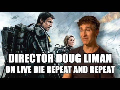Doug Liman On The Edge Of Tomorrow Sequel Live Die Repeat And Repeat