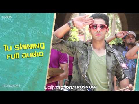 Tu Shining (Audio Song) | Lekar Hum Deewana Dil | Armaan Jain & Deeksha Seth
