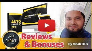 AutoTraffixPro Review and Bonus From Mosh Bari