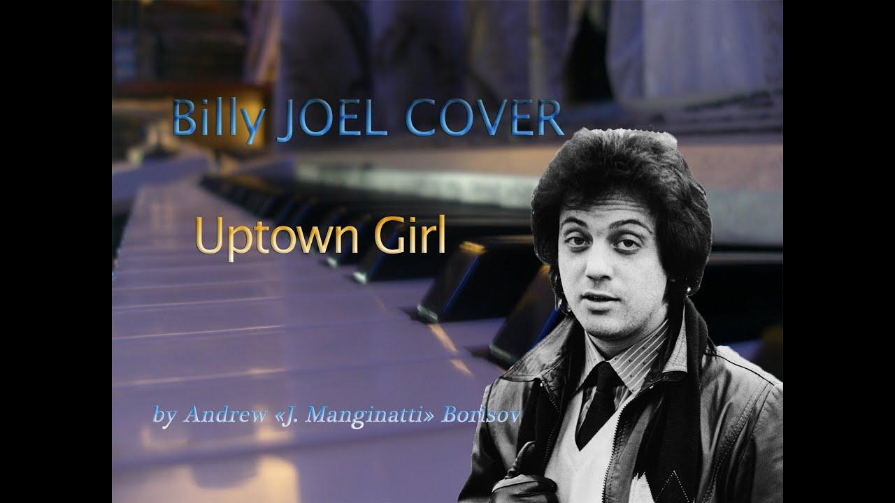 Billy Joel Uptown Girl Album Uptown Girl Billy Joel Cover