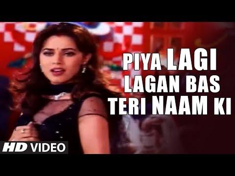 Piya Lagi Lagan Bas Teri Naam Ki (ishq Na Karna) Song | Daag | Chanderchur Singh, Mahima Choudhry video