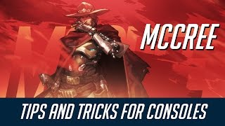 McCree - Tips and Tricks for Consoles
