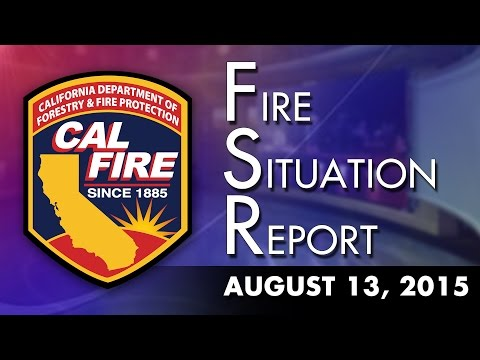 August 13, 2015 - The Fire Situation Report