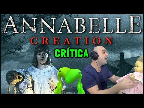 ANNABELLE 2: A CRIAÇÃO DO MAL (Annabelle: Creation, 2017) - Crítica streaming vf