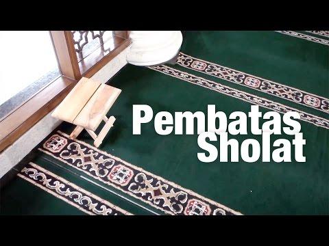 Panduan Ibadah: Sutrah Shalat