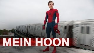 SPIDERMAN HOMECOMING MEIN HOON BY SANAM