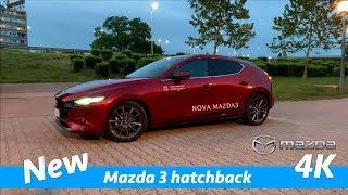 Mazda 3 2019 hatchback - quick look in 4K | Day-Night / Interior-Exterior and exhaust sound!