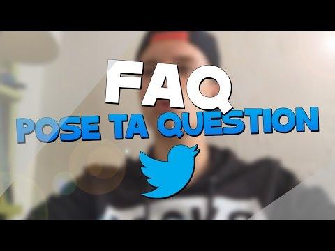 FAQ - Posez vos questions sur Twitter !