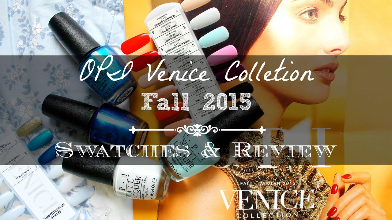 OPI Venecia 2015 Coleccion otoño Invierno - Tendencias de belleza y maquillaje Colecciones Últimas