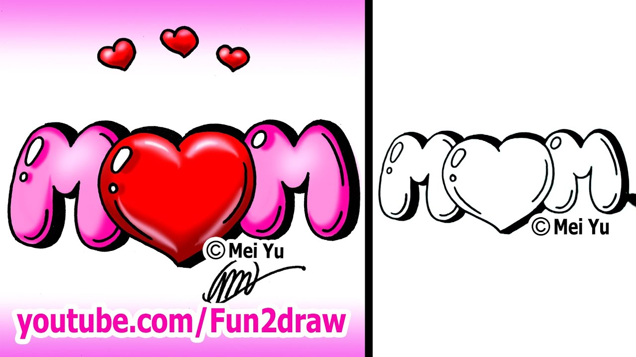 Mom Dad And me Drawing Draw Mom With a Heart Graffiti