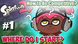 Splatoon 2 - How to Become Competitive: #1 Where is the Community!?