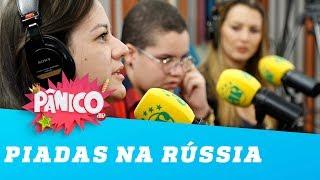 """Elas não acham que as """"piadas"""" na Rússia foram machistas"""
