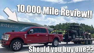 2019 Ford F250 6.7 Powerstroke 10,000 Mile Review