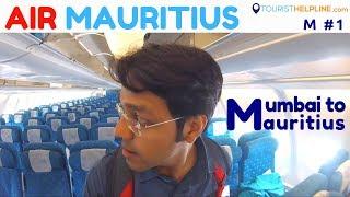 India to Mauritius   Mauritius Visa   Important docs   Air Mauritius