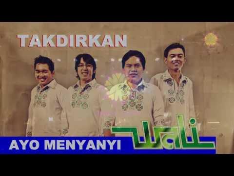 download lagu Ayo Menyanyi Wali Band - Takdirkan gratis