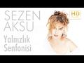 Sezen Aksu - Yalnızlık Senfonisi (Official Audio) mp3 indir