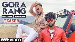 Song Teaser ► Gora Rang | Millind Gaba | Inder Chahal | Releasing on 2 March 2019