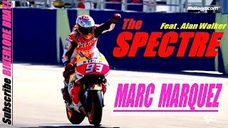 MARC MARQUEZ - THE SPECTRE