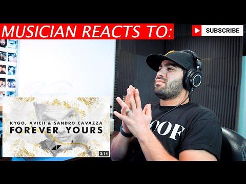 Kygo + Avicii - Forever Yours - Musician's Reaction