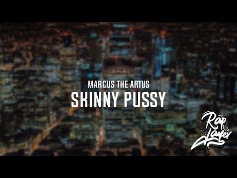 Marcus The Artus - Skinny Pussy (prod. keegah) [Official Lyrics / Lyric Video]